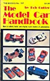 The Model Car Handbook, Robert A. Cutter, 0830611177