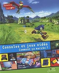 Console et jeux Video - Comment ça marche ?