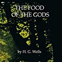 The Food of the Gods Audiobook by H. G. Wells Narrated by Walter Covell