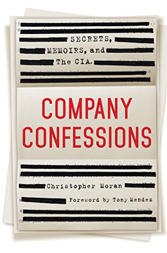 Download PDF Company Confessions - Secrets, Memoirs, and the CIA