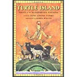 TURTLE ISLAND: TALES OF THE ALGONQUIAN NATIONS