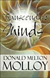 Transcending Minds, Donald Melton Molloy, 1448986427