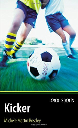 Kicker (Orca Sports) by Michele Martin Bossley (2007-03-01)