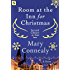 Room at the Inn for Christmas: A Story (Second Chance at Star Inn)