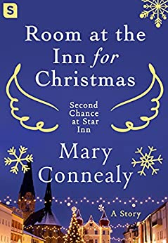 Room at the Inn for Christmas (Second Chance at Star Inn) by [Connealy, Mary]
