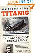 #6: How to Survive the Titanic: The Sinking of J. Bruce Ismay