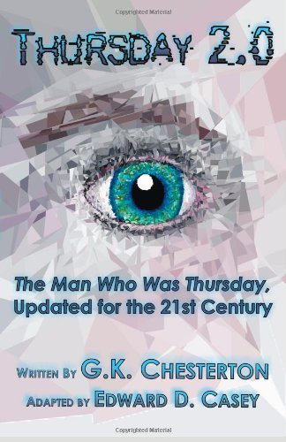 Download Thursday 2.0: The Man Who Was Thursday, Updated for the 21st Century ebook