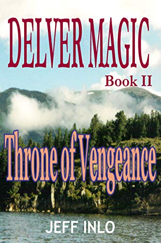 Delver Magic Book II: Throne of Vengeance - Kindle edition by Jeff