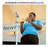Last Performance at Newport July 2 1966 by John Coltrane (2009-06-05)