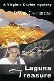 Laguna Treasure, David F. Ciambrone, 0595093310