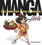 The Monster Book of Manga: Girls by Ikari Studio (2008-09-02)
