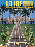 Fretboard Roadmaps - Ukulele: The Essential Patterns That All the Pros Know and Use
