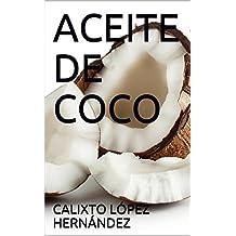 ACEITE DE COCO (Spanish Edition)