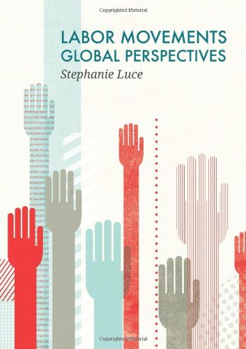Book Cover: Labor Movements: Global Perspectives
