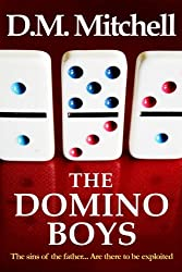 THE DOMINO BOYS (a psychological thriller)
