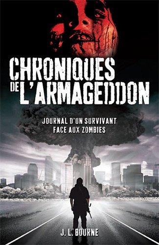 Les chroniques de l'armageddon, Tome 1 (French Edition)