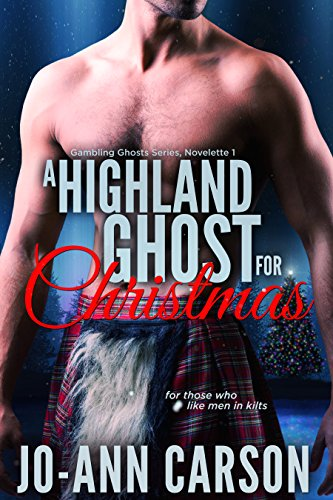 A Highland Ghost for Christmas (Gambling Ghosts Series Book 1) by [Carson, Jo-Ann]