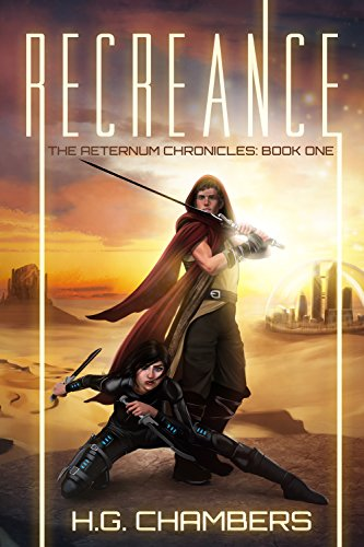 Recreance (The Aeternum Chronicles Book 1)