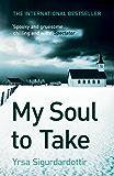 My Soul to Take: Thora Gudmundsdottir Book 2 (Thóra Gudmundsdóttir Crime Series)