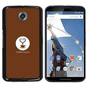 Qstar Arte & diseño plástico duro Fundas Cover Cubre Hard Case Cover para Motorola NEXUS 6 / X / Moto X Pro ( Coffee Love Quote Art Slogan Quote Cup)