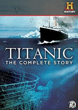 Amazon.com: Titanic: The Complete Story: Various, The History ...