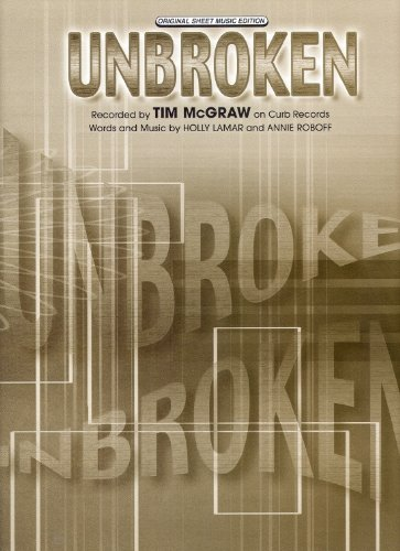 Sheet Music Unbroken Tim McGraw 161 (Unbroken Sheet)