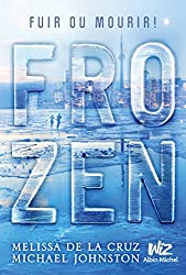 Frozen - tome 1 (A.M.ROMANS ADOS) (French Edition)