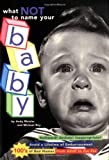 img - for What Not to Name Your Baby book / textbook / text book