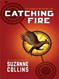 Catching Fire, Suzanne Collins, 1410420442