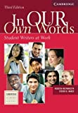 img - for In our Own Words Student Book: Student Writers at Work (Cambridge Academic Writing Collection) book / textbook / text book