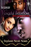 Vengeful Intentions (Trouble In Paradise Book 2)