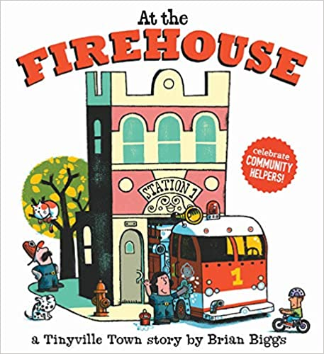 A Tinyville Town Book At the Firehouse