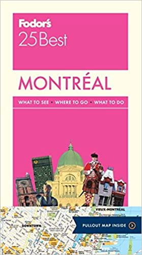 {{TOP{{ Fodor's Montreal 25 Best (Full-color Travel Guide). Provider Lorem terapia premier Lawlen