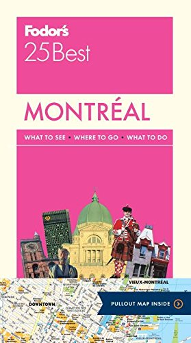 Fodor's Montreal 25 Best (Full-color Travel Guide) PDF