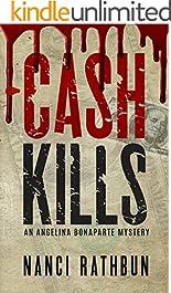 Cash Kills (Angelina Bonaparte Mysteries Book 2)