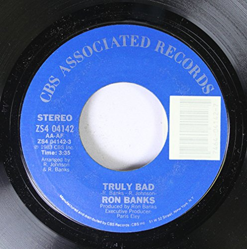 Ron Banks 45 Rpm Truly Bad   Truly Bad  Instrumental