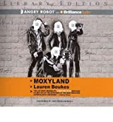Moxyland (Library) Beukes, Lauren ( Author ) Oct-18-2011 Compact Disc