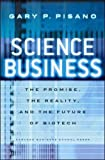 img - for Science Business: The Promise, the Reality, and the Future of Biotech book / textbook / text book
