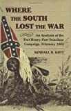 Where the South Lost the War, Kendall Gott, 0811700496