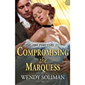 Compromising the Marquess | Wendy Soliman