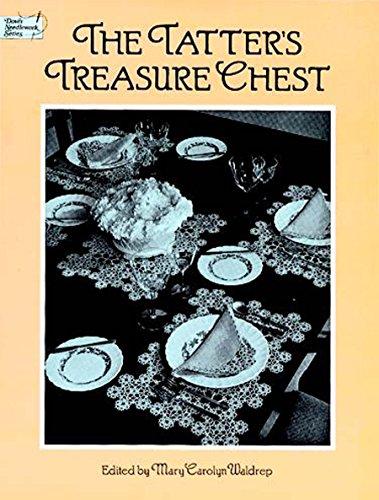 The Tatter's Treasure Chest (Dover Knitting, Crochet, Tatting, Lace) -