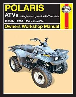 polaris atv 250cc thru 800cc 1998 thru 2006 owners workshop manual rh amazon com 2006 Polaris Hawkeye Specs 2006 polaris hawkeye service manual