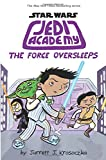 img - for The Force Oversleeps (Star Wars: Jedi Academy #5) book / textbook / text book