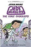 The Force Oversleeps (Star Wars: Jedi Academy #5)