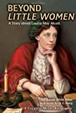 Beyond Little Women, Susan Bivin Aller, 1575056364