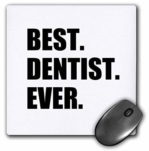 3D Rose ''Best Dentist EverFun Job Pride Gifts For Dentistry Career Work'' Matte Finish Mouse Pad - 8 x 8'' - mp_179773_1 by 3dRose