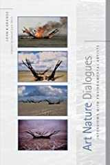 Art Nature Dialogues: Interviews with Environmental Artists Kindle Edition