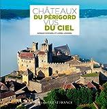 Image de Châteaux du Périgord vus du ciel