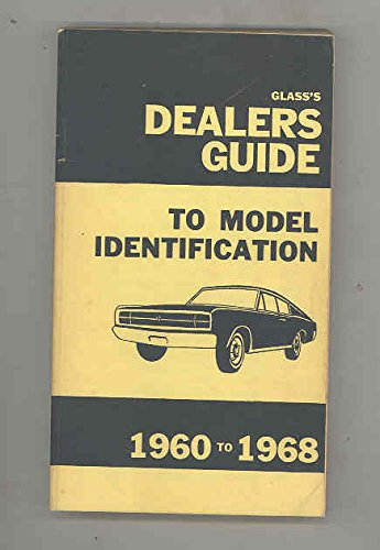 1960 to 1968 Publication: Glass Dealer Guide To Model ID Foreign and US Automobile - Dealer Glasses Guide