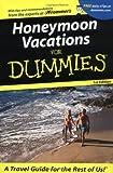 Honeymoon Vacations For Dummies? (Dummies Travel) by Reid Bramblett (2001-09-29)